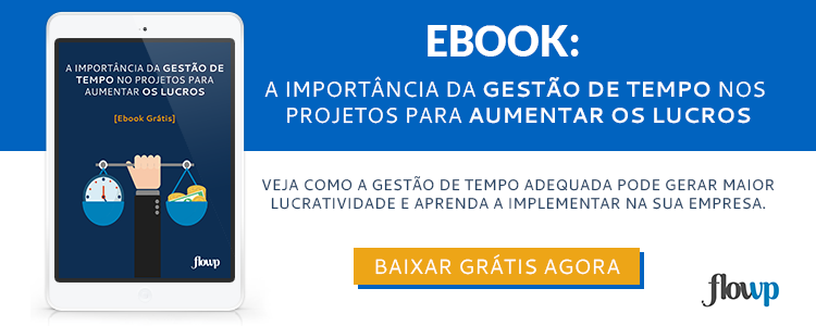 Baixar Ebook a importância da gestão de tempo nos projetos para aumentar os lucros